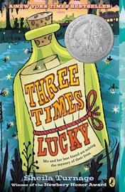 Newbery 수상작 Three Times Lucky (리딩레벨 3.0↑)