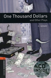 Oxford Bookworms Library Playscripts 2 One Thousand Dollars and Other Plays (Book+CD)