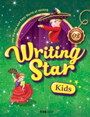 Writing Star Kids 2 Student Book with My Writing Book: Into the Fun and Easy World of Writing