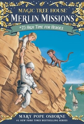Magic Tree House #51 High Time for Heroes (Paperback)
