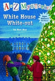 A To Z Mysteries White House White-Out (Super Edition 3)