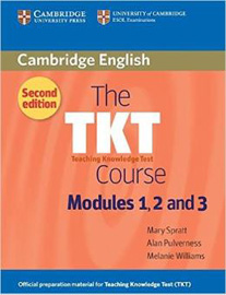 The TKT Course Modules 1, 2 and 3 (2nd edition)
