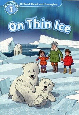 Read and Imagine 1: On Thin Ice