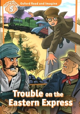 Read and Imagine 5: Trouble on the Eastern Express
