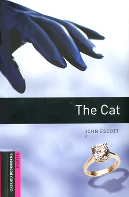 Oxford Bookworms Library 3E Starter: The Cat