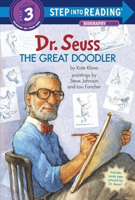 STEP INTO READING 3:Dr. Seuss: The Great Doodler