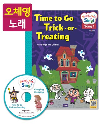 [오체영] Ready, Set, Sing! Halloween:Time to Go Trick-or-Treating / Creeping, Creeping (Student Book + Digital CD + Activity Book + Saypen Sticker)