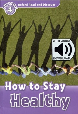 Read and Discover 4: How To Stay Healthy (with MP3)