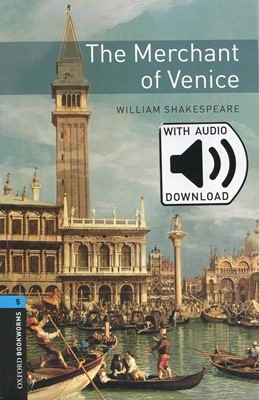 Oxford Bookworms Library 5 The Merchant of Venice with MP3
