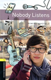 [NEW] Oxford Bookworms Library 3E 1: Nobody Listens