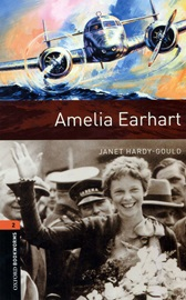 [NEW] Oxford Bookworms Library 3E 2: Amelia Earhart