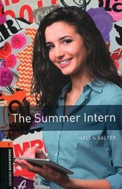 [NEW] Oxford Bookworms Library 3E 2: The Summer Intern