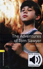 [NEW] Oxford Bookworms Library 3E 1: The Adventures of Tom Sawyer with MP3