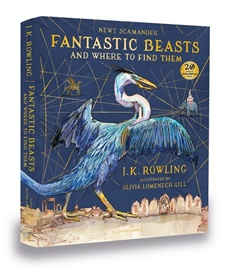 Fantastic Beasts and Where to Find Them: Illustrated Edition (Hardcover)
