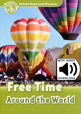 Read and Discover 3: Free Time Around the World (with MP3)