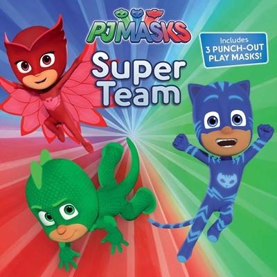 PJ Masks: Super Team (Includes 3 PUNCH-OUT PLAY MASKS!)