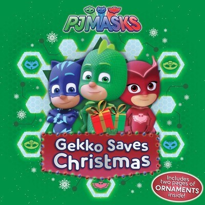 PJ Masks: Gekko Saves Christmas (Includes two pages of ORNAMENTS inside!)