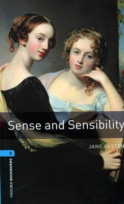 Oxford bookworms Library 5: Sense and Sensibility (New Art Work) [3rd Edition]