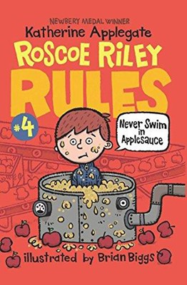 Roscoe Riley Rules #4: Never Swim in Applesauce (Paperback) [2nd Edition]
