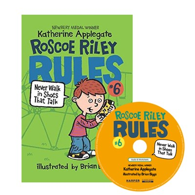 Roscoe Riley Rules #6: Never Walk in Shoes That Talk (Book+CD) [2nd Edition]