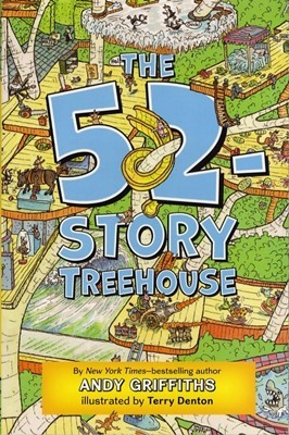 The 52-Story Treehouse (The Treehouse Books) [미국판]
