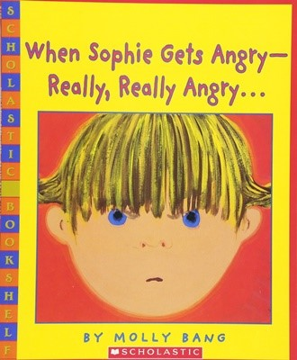 When Sophie Gets Angry-Really, Really Angry... (Paperback)