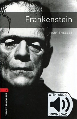 Oxford Bookworms Library 3 Frankenstein (with MP3) [3rd Edition]