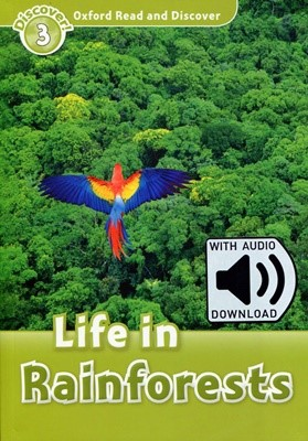 Read and Discover 3: Life In Rainforests (with MP3)