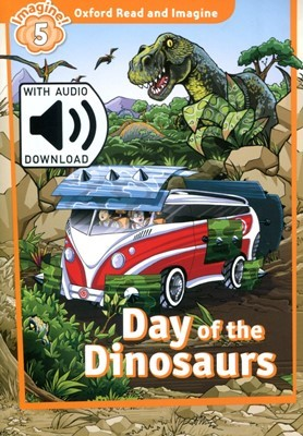 Read and Imagine 5: Day of The Dinosaurs (with MP3)