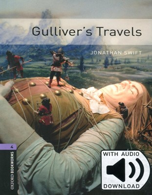 Oxford Bookworms Library 4: Gulliver's Travels (with MP3) [3rd Edition]