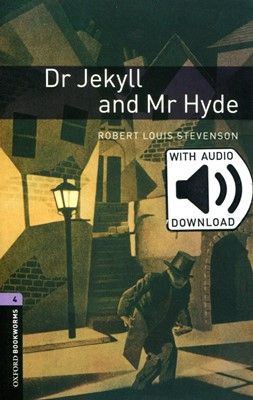 Oxford Bookworms Library 4: Dr Jekyll and Mr Hyde (with MP3) [3rd Edition]