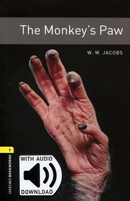 Oxford Bookworms Library 1: The Monkey's Paw (with MP3) [3rd Edition]