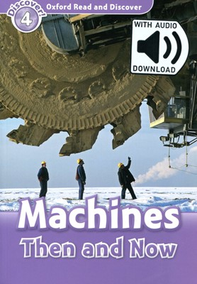 Read and Discover 4: Machines Then and Now (with MP3)