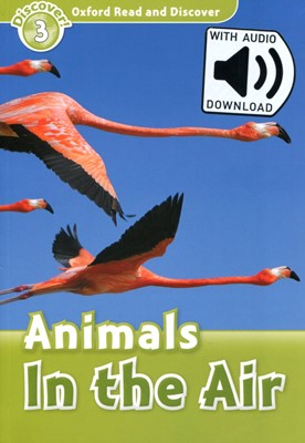 Read and Discover 3: Animals In The Air (with MP3)