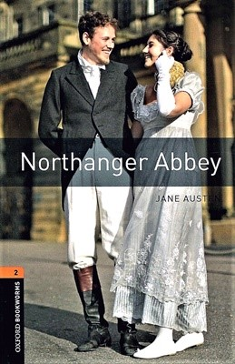 Oxford Bookworms Library 2: Northanger Abbey [3rd edition]