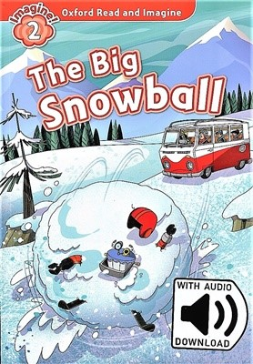 Read and Imagine 2: The Big Snowball (With MP3)