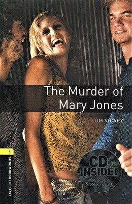 Oxford Bookworms Library Playscripts 1: The Murder of Mary Jones (with CD) [3rd Edition]