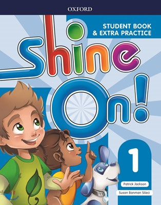 Shine On! 1 Student Book