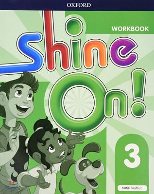 Shine On! 3 Work Book