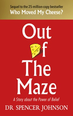 Out of the Maze: A Story About the Power of Belief (Hardcover)