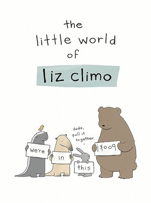 The Little World of Liz Climo (Hardcover)