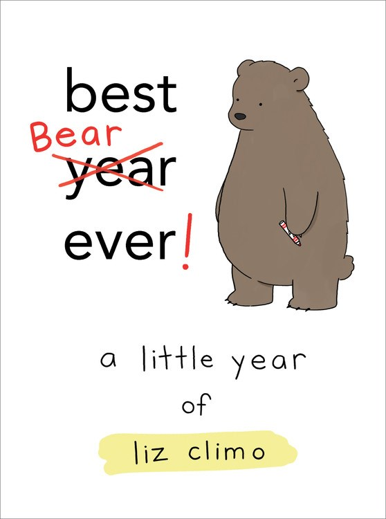 Best Bear Ever! : A Year With the Little World of Liz (Hardcover)