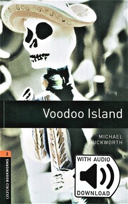 Oxford Bookworms Library 2: Voodoo Island (with MP3) [3rd Edition]