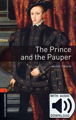 Oxford Bookworms Library 2: The Prince and the Pauper (with MP3) [3rd Edition]