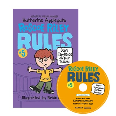 Roscoe Riley Rules #5: Don't Tap-Dance on Your Teacher (Book+CD)-2nd