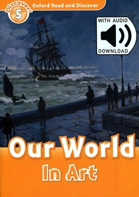 Read and Discover 5: Our World In Art (with MP3)