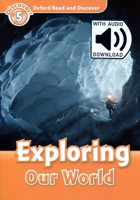 Read and Discover 5: Exploring Our World (with MP3)