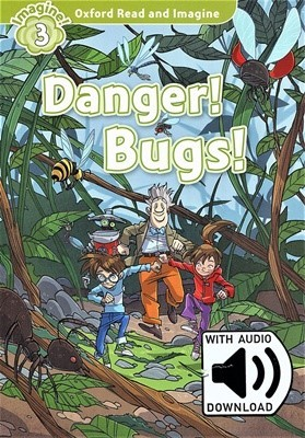 Read and Imagine 3: Danger Bugs (with MP3)