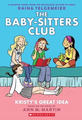 Baby-Sitters Club #1 : Kristy's Great Idea