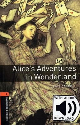 Oxford Bookworms Library 2: Alice's Adventures in Wonderland (with MP3) [3rd Edition]